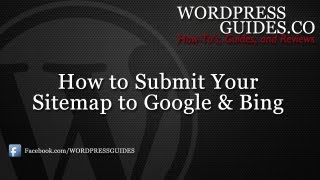 How to Submit your Sitemap to Google and Bing