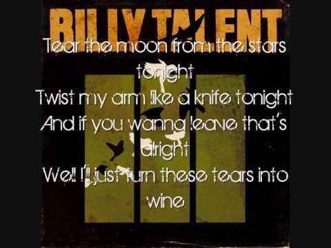 Billy Talent - Tears into wine with Lyrics