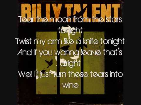 Billy Talent - Tears into wine with Lyrics