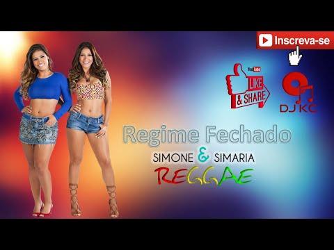 Simone & Simaria - Regime Fechado ( REGGAE REMIX OFICIAL ) [DJ KCASSIANO]
