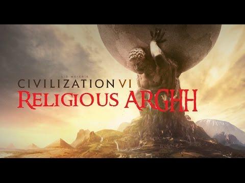 CIVILIZATION 6 : Religious Victory RAMBLE