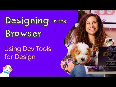 Developer tools for designers - Designing in the Browser