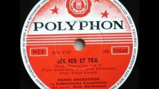Jeg ved et træ - Frans Andersson; Københavns Kammerkor 1955