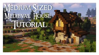 Medium Sized Medieval House Tutorial