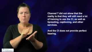 Channel 7 deaf to cochlear implant issues