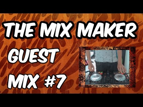 Electro House 2016 Club Mix | The Mix Maker | Guest Mix #7