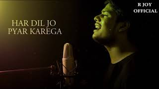 Har Dil Jo Pyar Karega - Full Sad Song | Lyrical | New Version | Salman Khan | Udit & Alka | R joy