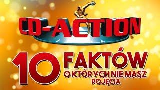 CD-Action - 10 faktów, o których nie masz pojęcia.
