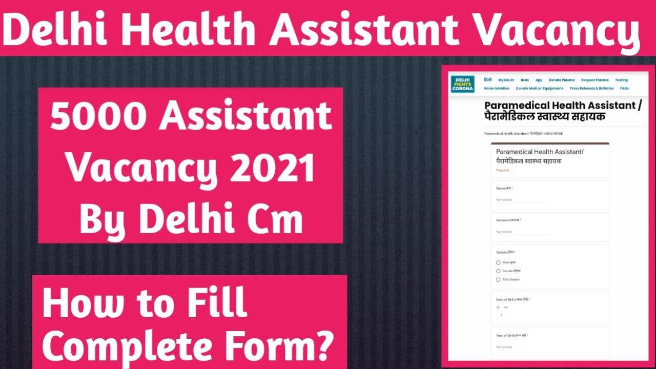 DELHI Govt 5000 Health Assistant vacancy 2021 || How to fill online Form