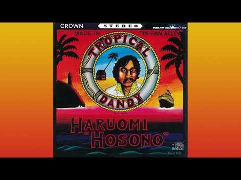 Haruomi Hosono - Tropical Dandy (full album)