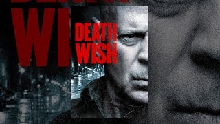 Death Wish  Death Wish | Official Movie