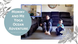 Ocean Adventure: Mommy and Me Yoga