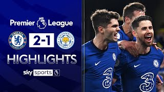 Chelsea beat Leicester in VITAL top-four showdown  | Chelsea 2-1 Leicester | EPL Highlights