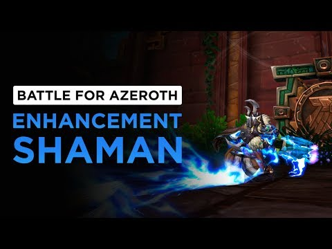 Enhancement Shaman | WoW: Battle for Azeroth - Alpha [1st Pass]