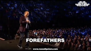 Russell Peters | Forefathers