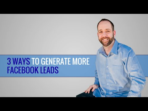 3 Ways To Generate Facebook Leads