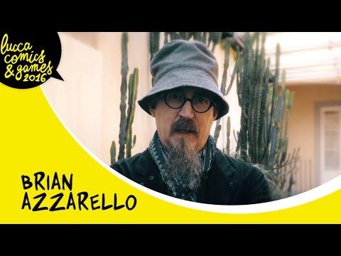[Lucca Comics & Games Shortlights] Brian Azzarello