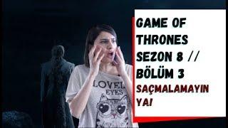 Game of Thrones 8. Sezon 3. Bölüm // Tüm Saçmalıklar!