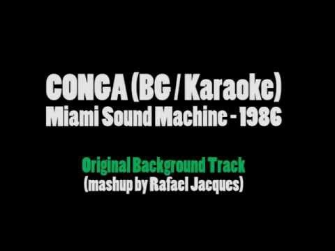 CONGA (Original Background Mix) - Gloria Estefan & Miami Sound Machine Karaoke
