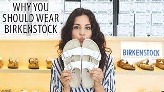 7 Reasons Why You Should Wear Birkenstock Sandals