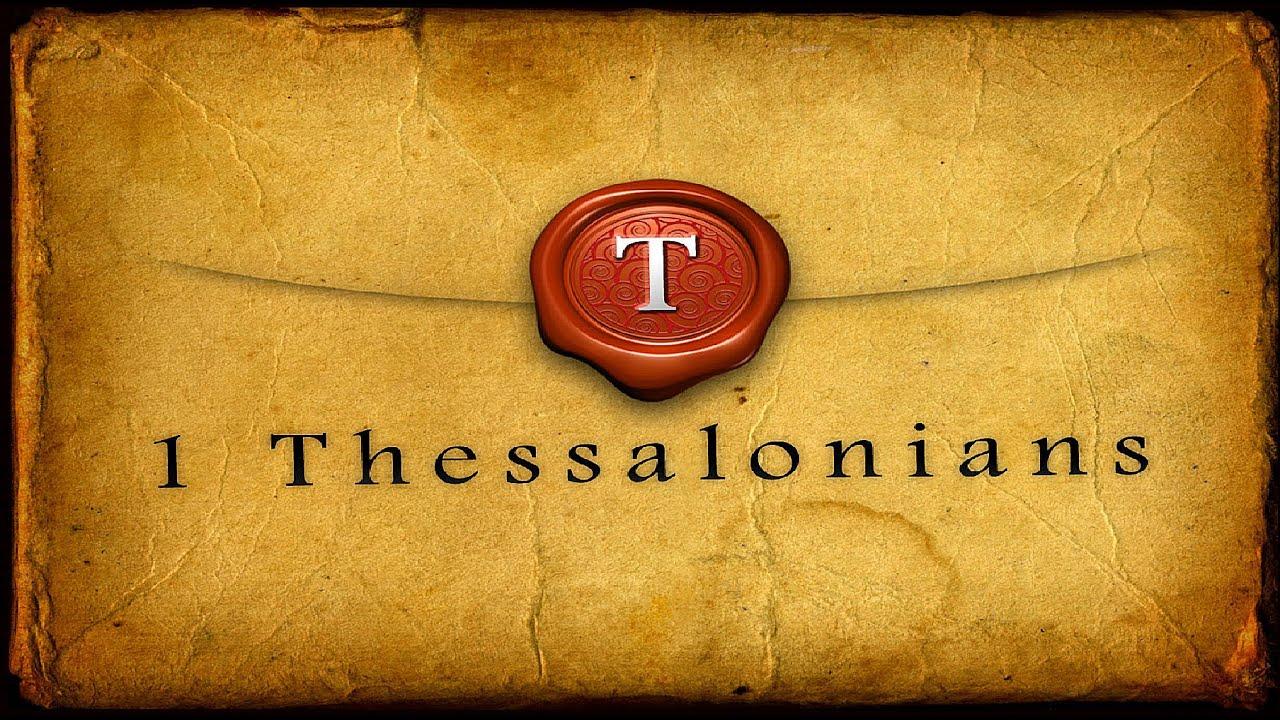 1 Thessalonians Pt 1