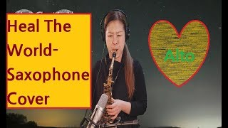 Heal The World(Michael Jackson)-Alto Saxophone Covered by Mi Young Kim