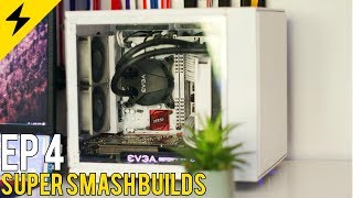 SUPER SMASH BUILDS EP. 4 - Real Gaming PCs by Real People!