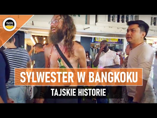 Jak spędziłem Sylwestra w Bangkoku. VLOG #1