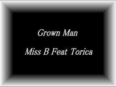 miss b. feat. torica - grown man