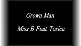 miss b. feat. torica - grown man