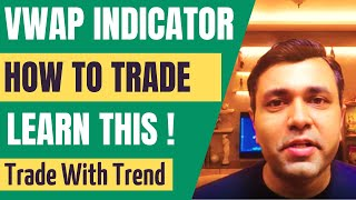INTRADAY Trading With VWAP Indicator (VWAP Trading Strategy) 🔥🔥