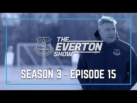 THE EVERTON SHOW: SERIES 3, EPISODE 15 - SAM ALLARDYCE EXCLUSIVE