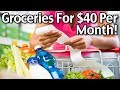 Groceries For $40 Per Month!