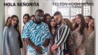 GIMS, Maluma - Hola Señorita (Felton Hugh Remix)
