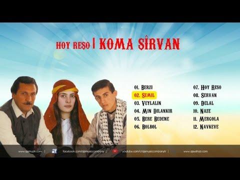 Koma Şirvan - Şemil
