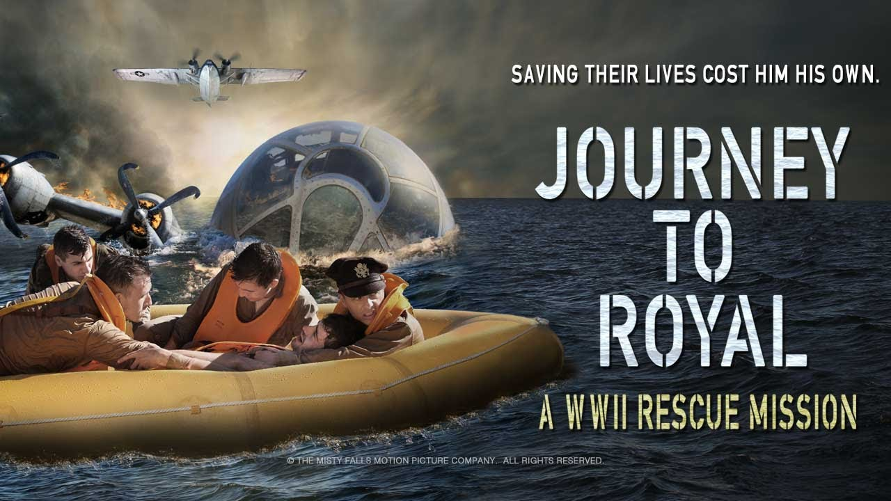 JOURNEY TO ROYAL:  A WWII RESCUE MISSION  (Official Trailer)