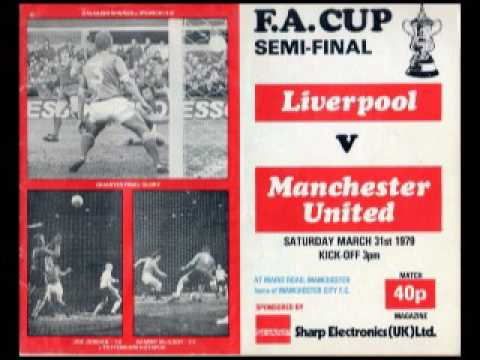 RADIO BROADCAST: MAN UNITED v.s. LIVERPOOL 1979 FA CUP SEMIF