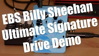 EBS Billy Sheehan Ultimate Signature Drive DEMO