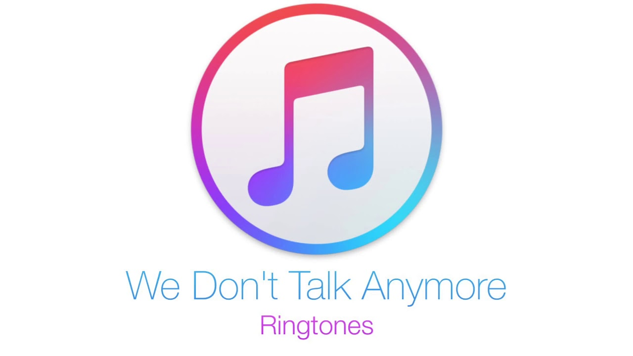 We Don T Talk Anymore Ringtones Youtube