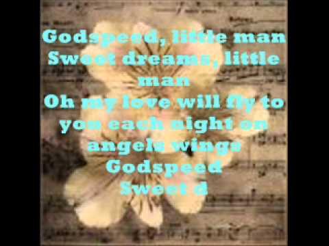 Dixie Chicks- Godspeed (Sweet Dreams) Lyrics