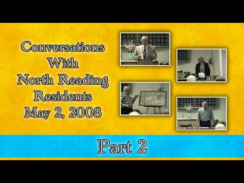 Conversations With North Reading Residents May 2008 Part 2 NORCAM