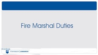 Module 6 - Getting Help - Fire Marshal Duties