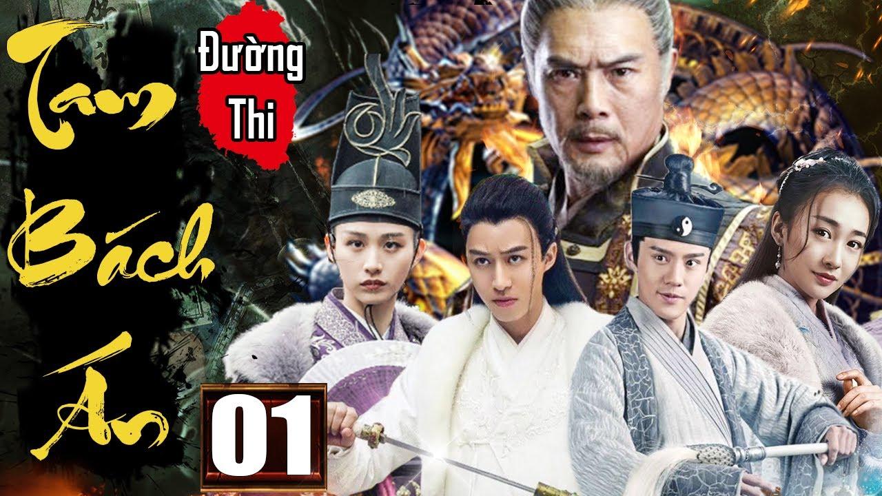 Phim Hay 2020 | Đường Thi Tam Bách Án - Tập 1 | Phim Bộ Kiếm Hiệp Trung Quốc Thuyết Minh - videomoi.