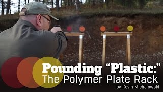 Into The Fray Episode 36: The Polymer Plate Rack