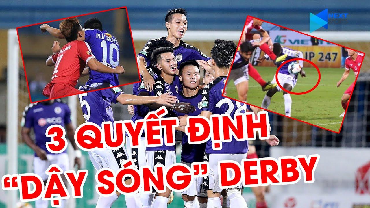 3 quyết định tranh cãi nhất trận Derby giữa Viettel - Hà Nội FC | V.League 2019 | NEXT SPORTS