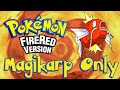 Can You Beat FireRed/LeafGreen with Only Magikarp?