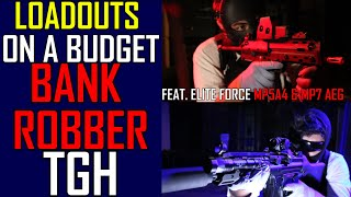 CHEAP Loadout? - Bank Robber Tactical Gear Heads (Feat. Elite Force MP5A4 and MP7 AEG) | Airsoft GI