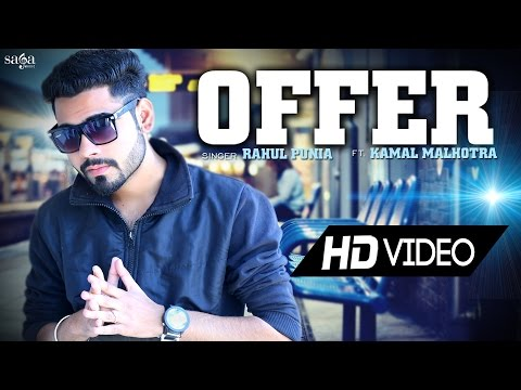 "New Songs 2015 - OFFER ""Rahul Punia Ft. Kamal Malhotra"" - New Punjabi Songs 2015 - HD Full Song"