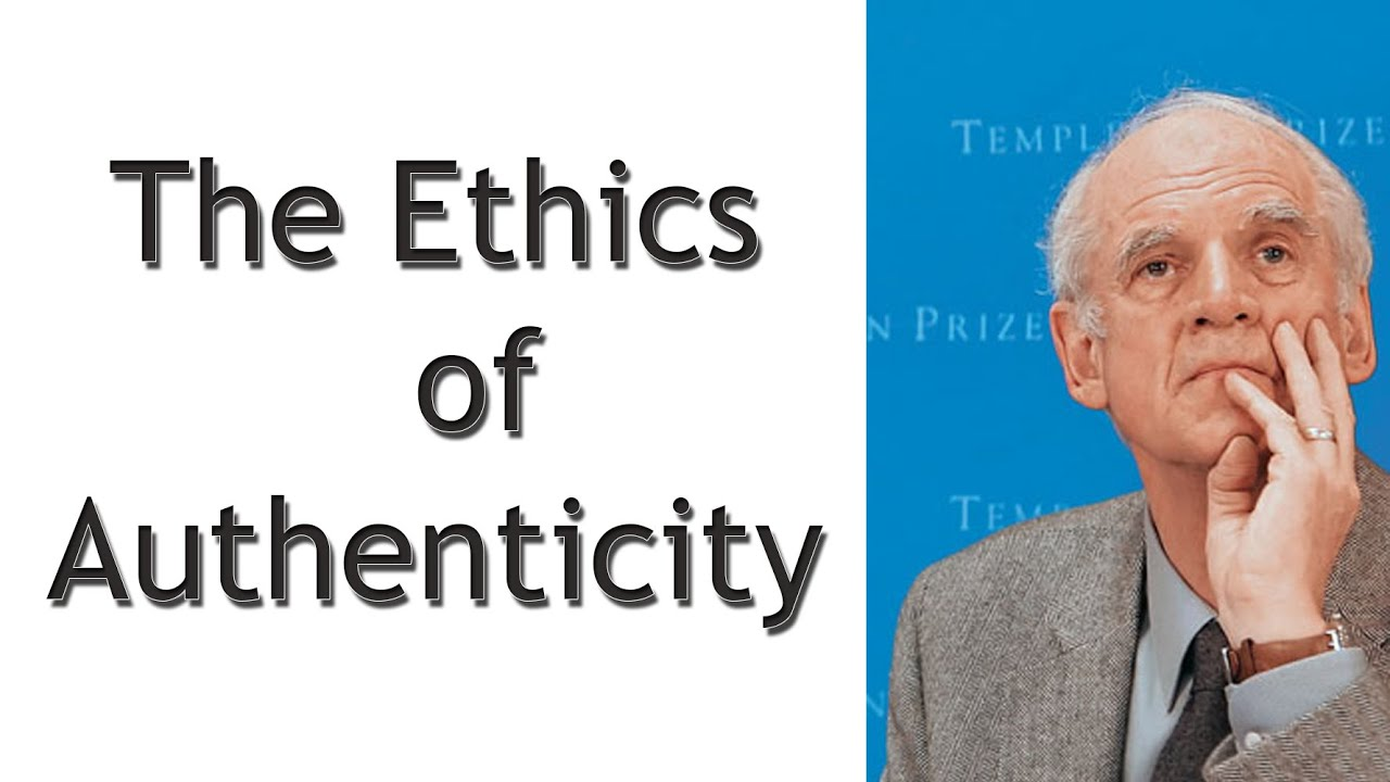 an authenticity on charles taylor on ethics of authenticity What is authenticity for charles taylor the idea of authenticity in taylor's thought forms part of his anthropology,1 we need to put it in its right context of his thought taylor divides his anthropology in two dimensions: the ontological, which does not change in time and space and historical which is subject to change authenticity forms part of the second dimension, ie historical.