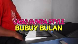 Video BUBUY BULAN CASIO STYLE SUNDA download MP3, 3GP, MP4, WEBM, AVI, FLV Agustus 2018